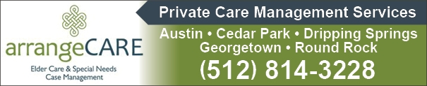 Care Managers Austin Cedar Park, Georgetown, Round Rock, Dripping Springs TX