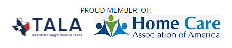 Proud Member of TALA and Home Care Association of America