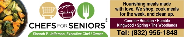 Chefs for Seniors Houston, Conroe, Humble, Kingwood, Spring, The Woodlands