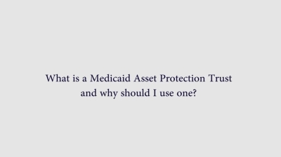 Medicaid Asset Protection