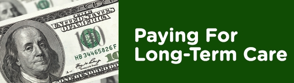Ways to pay for long term care