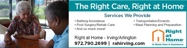Right at Home Care Assistance Arlington, Carrollton, Dallas, Fort Worth, Irving