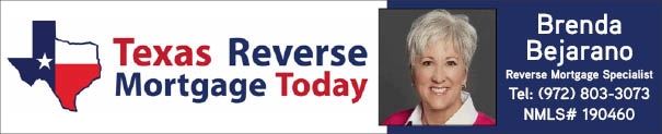 Texas Reverse Mortgage Today - Get a TexasReverse Mortgage with Brenda Bejarano.
