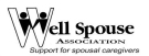 Well Spouse Association - Support for Spousal Caregivers